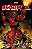 Deadpool : the Complete Collection