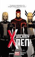 Uncanny X-Men Vs. S.H.I.E.L.D