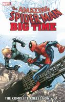 The Amazing Spider-Man Big Time, The Complete Collection