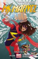 Ms. Marvel. Vol. 3, Crushed