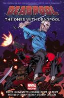 The Ones With Deadpool