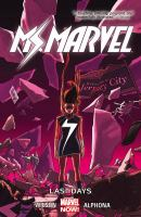 Ms. Marvel. Vol. 4, Last days