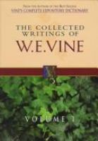 Collected Writings of W.E. Vine