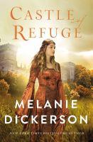 Castle of refuge328 pages ; 23 cm.