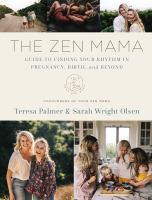 The Zen Mama