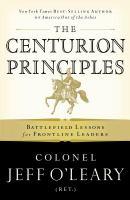 The Centurion Principles