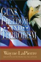 Guns, Freedom, and Terrorism