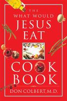 What Would Jesus Eat? Cookbook