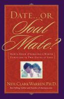 Date-- or Soul Mate?