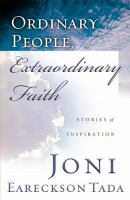 Ordinary People, Extraordinary Faith