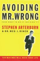 Avoiding Mr. Wrong [and What to Do If You Didn't]