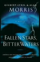 Fallen Stars, Bitter Waters