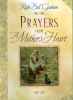 Prayers From A Mother's Heart