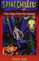 Stay Away From the Swamp