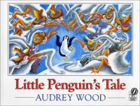 Little Penguin's Tale (Bound For Schools & Libraries)