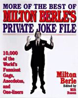 More Of The Best Of Milton Berle's Private Joke File