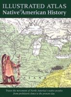Illustrated Atlas of Native American History