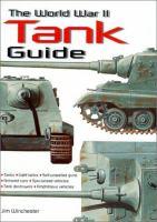 The World War II Tank Guide