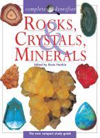 Rocks, crystals, minerals : complete identifier