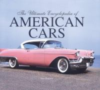 The Ultimate Encyclopedia of American Cars