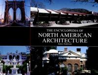 Encyclopedia of North American Architecture