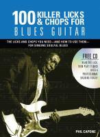 100 Killer Licks & Chops for Blues Guitar
