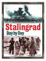 Stalingrad, Day by Day