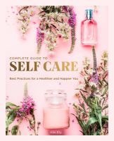 The Complete Guide to Self-care