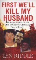 First We'll Kill My Husband