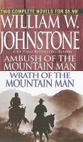 Ambush of the Mountain Man / Wrath of the Mountain Man