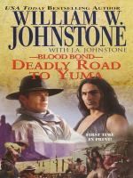 Blood Bond : Deadly Road To Yuma
