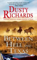 Between Hell and Texas