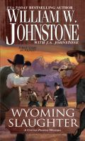 Wyoming Slaughter