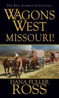 Wagons West: Missouri!