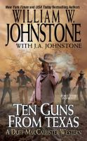 Ten Guns From Texas