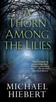A Thorn Among The Lilies