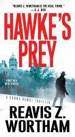 Hawke's Prey A Sonny Hawke Thriller.