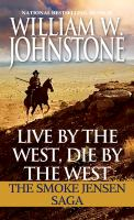 Live by the West, Die by the West