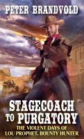 Stagecoach to Purgatory