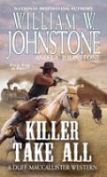 KILLER TAKE ALL : A DUFF MACCALLISTER WESTERN