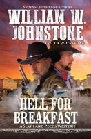 HELL FOR BREAKFAST : A SLASH AND PECOS WESTERN