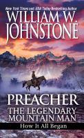 Preacher, the Legendary Mountain Man