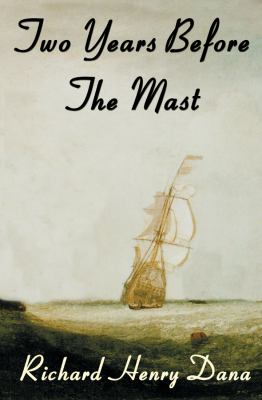 Cover image for Two Years Before the Mast