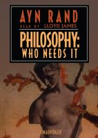 Philosophy, Who Needs It