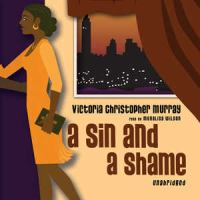 A Sin and A Shame