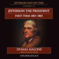Jefferson the President, First Term, 1801-1805