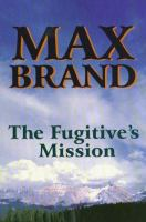 The Fugitive's Mission