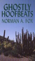 Ghostly Hoofbeats