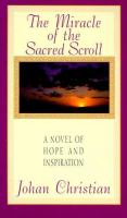 The Miracle of the Sacred Scroll