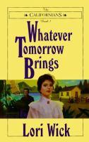 Whatever Tomorrow Brings
